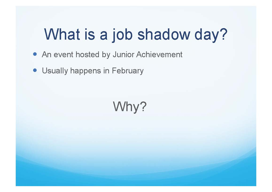 Shadow Day Slide 3